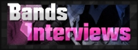 Bands Interviews